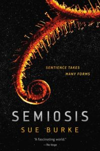 Cover for Semiosis by Sue Burke
