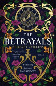 Cover for The Betrayals by Bridget Collins