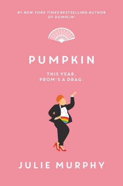 Cover for Julie Murphy's Pumpkin