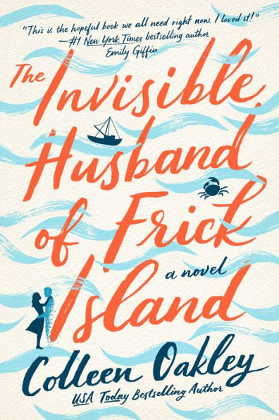 Cover for Colleen Oakley's The Invisible Husband of Frick Island