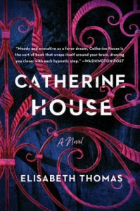 Cover for Catherine House by Elisabeth Thomas