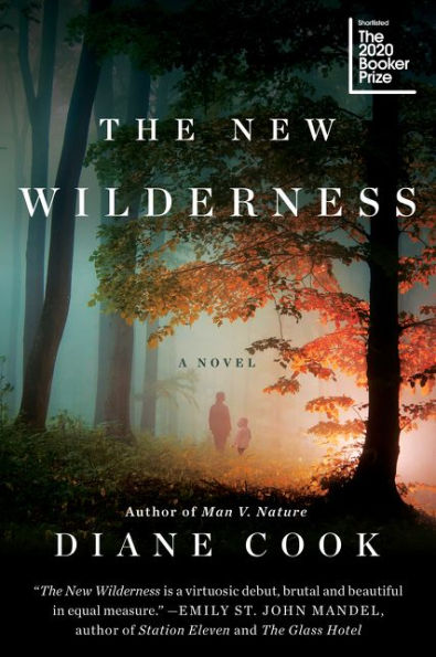 Cover for The New Wilderness by Diane Cook