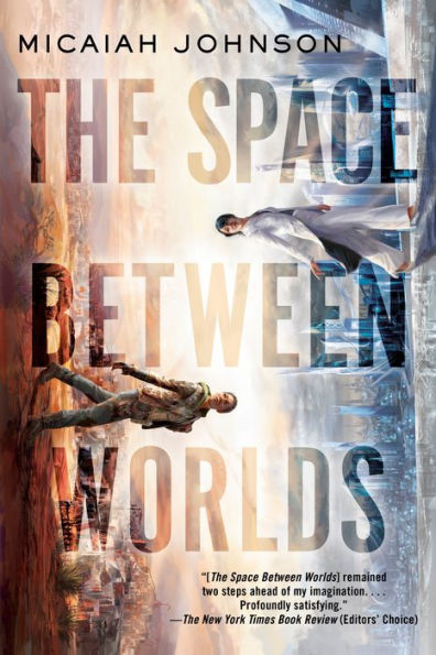 Cover for The Space Between Worlds by Micaiah Johnson
