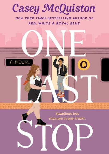 Cover for One Last Stop by Casey McQuiston