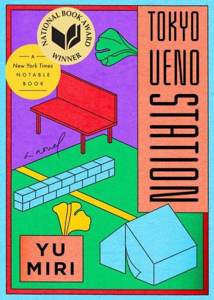Cover for Tokyo Ueno Station by Yu Miri