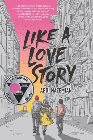 Cover for Like a Love Story by Abdi Nazemian