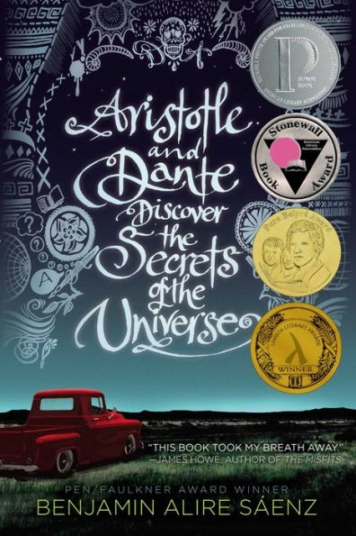 Cover for Aristotle and Dante Discover the Secrets of the Universe by Benjamin Alire Sáenze
