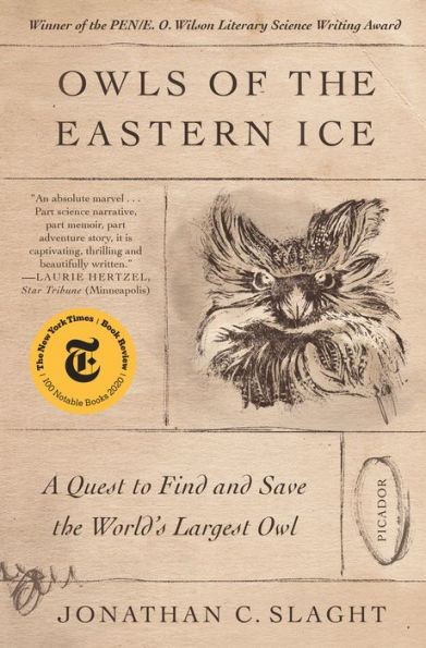 Cover for Owls of the Eastern Ice by Jonathan C. Slaght